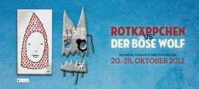 Rotkäppchen vs. der Böse Wolf - Deutsche Romantik trifft Streetart, 20.-28. Oktober 2012 in München